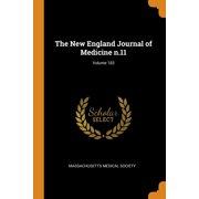 The New England Journal of Medicine N.11; Volume 183 (Paperback)