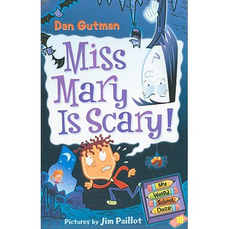 My Weird School Daze #10: Miss Mary Is - Scary Mary Story