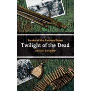 Twilight of the Dead - eBook