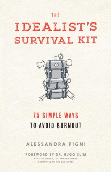 The Idealist's Survival Kit by Parallax Press
