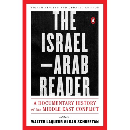 The Israel-Arab Reader : A Documentary History of the Middle East Conflict: Eighth Revised and Updated - History Of Halloween Documentary For Kids