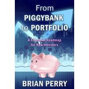 From Piggybank to Portfolio - eBook