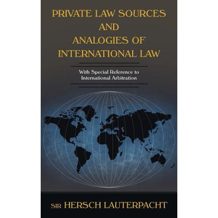 Private Law Sources and Analogies of International (Ernest Weinrib The Idea Of Private Law)