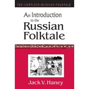 The Complete Russian Folktale : V. 1: An Introduction to the Russian Folktale