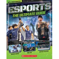 Esports: The Ultimate Guide (Paperback)