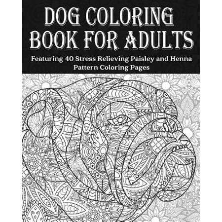Dog Coloring Book For Adults Dog Coloring Book Featuring