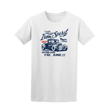 Iron Spirit Hot Rod Show Tee Men's -Image by Shutterstock Iron Works T-shirt