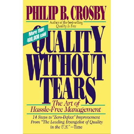 Quality Without Tears: The Art of Hassle-Free