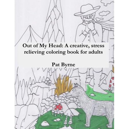 Out of My Head : A Creative, Stress Relieving Coloring Book for Adults: Adult Coloring Book, Art Therapy, Therapeutic, Coloring ()