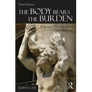 The Body Bears the Burden (Paperback)