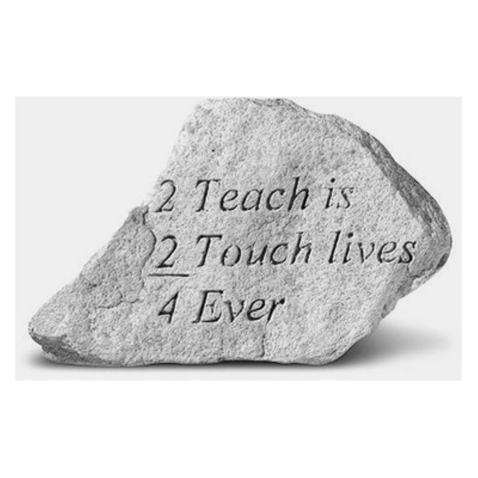 2 Teach Is 2 Touch 4 Ever Garden Accent Stone by Garden Accents