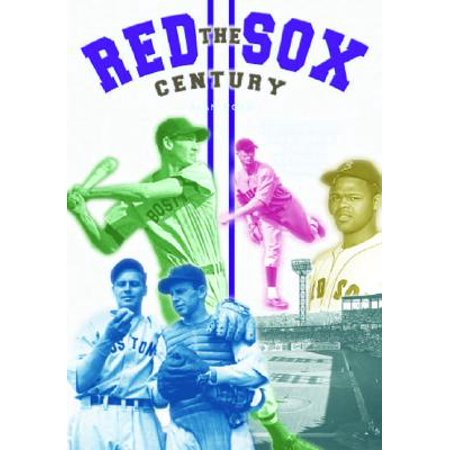 The Red Sox Century : Voices and Memories from Fenway Park (All Star Game Fenway Park)