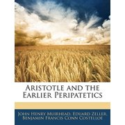 Aristotle and the Earlier Peripatetics