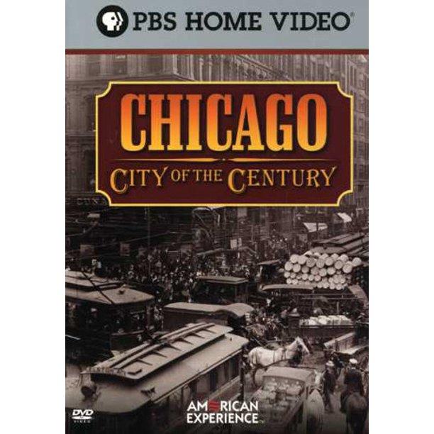 American Experience Chicago City Of The Century Dvd Walmart Com Walmart Com