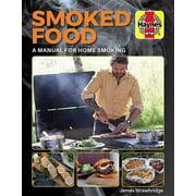 Smoked Food : A Manual for Home Smoking