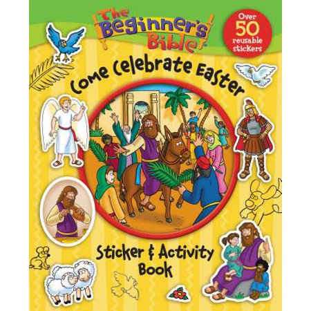 Beginner's Bible: The Beginner's Bible Come Celebrate Easter Sticker and Activity Book (Paperback) ()