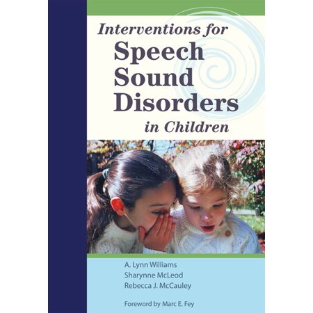 Interventions for Speech Sound Disorders in (Assistive Technology For Speech And Language Disorders)