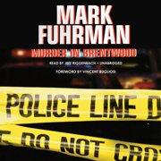 Murder in Brentwood - Audiobook