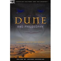Popular Culture & Philosophy: Dune and Philosophy: Weirding Way of the Mentat (Paperback)