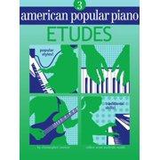 American Popular Piano - Etudes : Level Three - Etudes