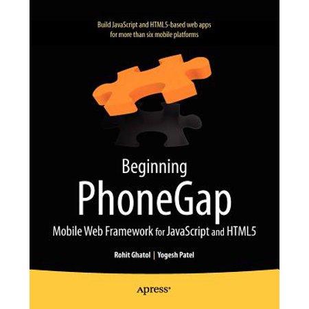 Beginning Phonegap : Mobile Web Framework for JavaScript and
