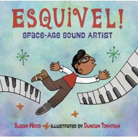 Esquivel! Space-Age Sound Artist (Paperback)