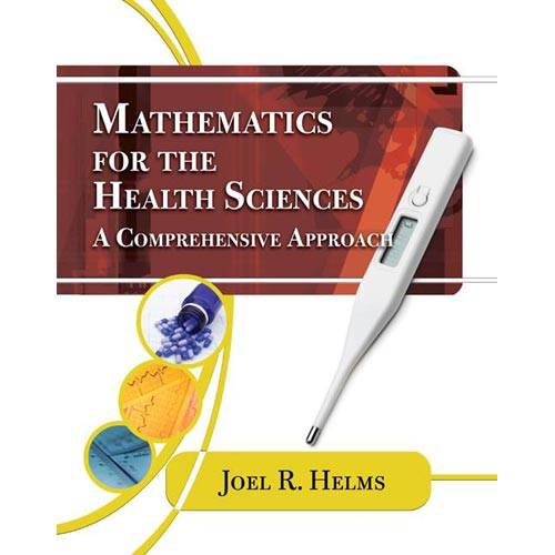 Mathematics for the Health Science: A Comprehensive Approach