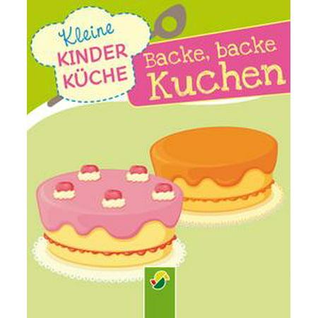 Backe, backe, Kuchen - eBook (Schneller Halloween Kuchen)