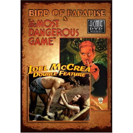 Bird of Paradise / The Most Dangerous Game