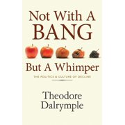 Not With A Bang But A Whimper - eBook