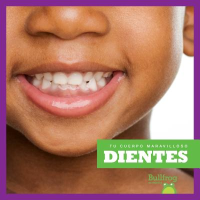 Dientes (Teeth)