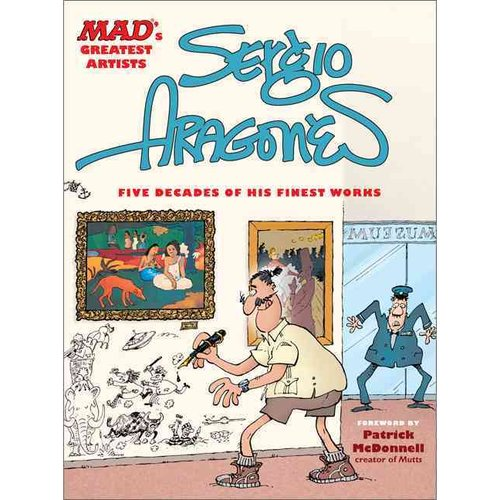 Sergio Aragones: Five Decades of His Finest Works