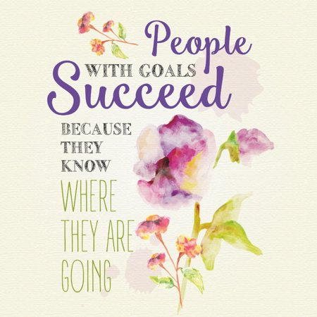 People With Goals Succeed Because They Know Where They Are Going Quote Motivational Square Sign   Aluminum