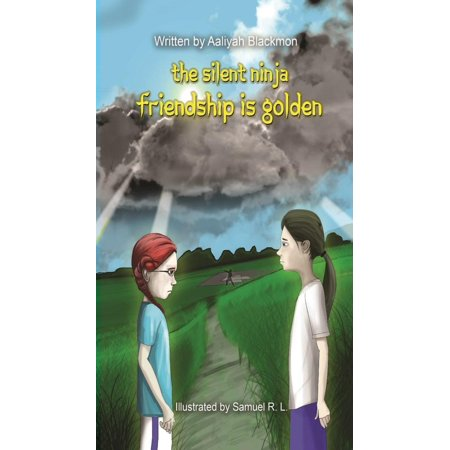 Silent Ninja: Friendship Is Golden (the Silent Ninja #2) (Paperback) - The Gold Ninja