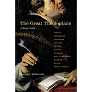 The Great Theologians : A Brief Guide
