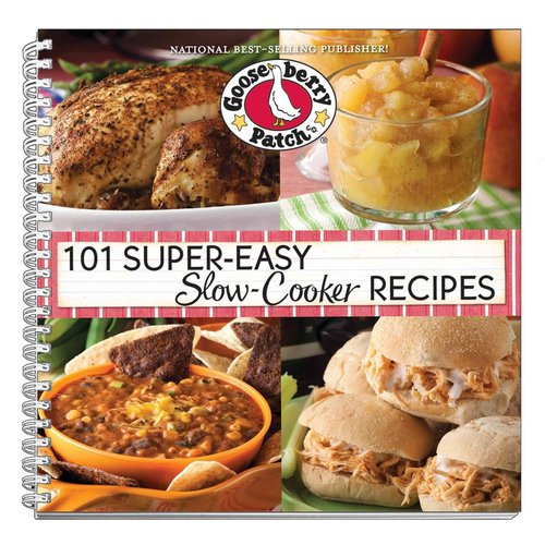 101 Super Easy Slow-cooker Recipes Cookbook