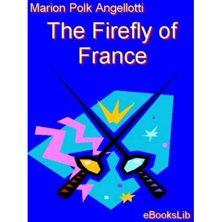 The Firefly Of France - eBook - Fairytales And Fireflies