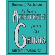 El libro aventurado para las chicas - eBook