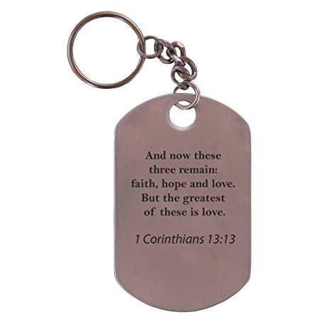 Personalized Custom Engraved 1 Corinthians 13:13 Bible Verse Stainless Steel 2-1/2-inch Customizable Dog Tag Keychain for $<!---->