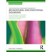 The Effective Teacher's Guide to Behavioural and Emotional Disorders - eBook