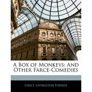 A Box of Monkeys : And Other Farce-Comedies