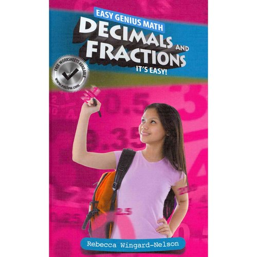 Decimals and Fractions: It's Easy!
