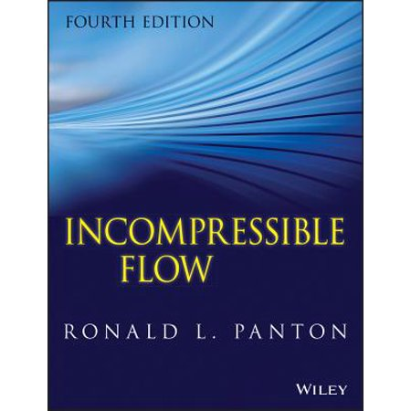 Incompressible Flow (High Order Methods For Incompressible Fluid Flow)
