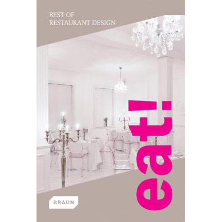 Eat! Best of Restaurant Design (Best Restaurants To Eat In Vegas)