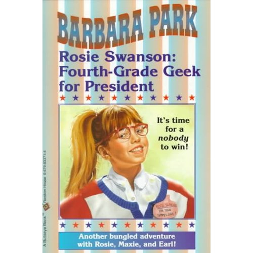 Rosie Swanson: Fourth-grade Geek for President