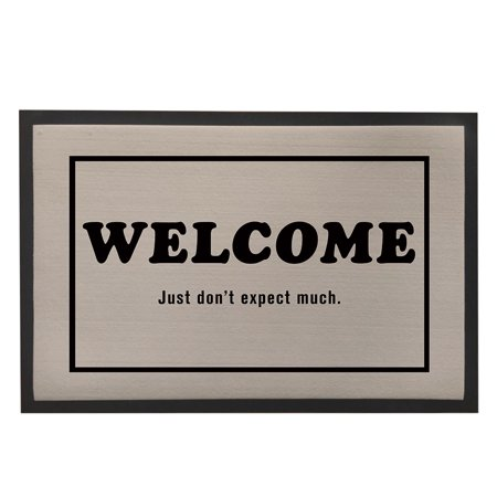 Popeven Welcome Sign Doormat Just Don T Expect Much Indoor