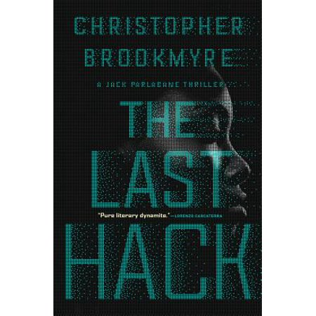 The Last Hack (Hardcover) - The Halloween Hack