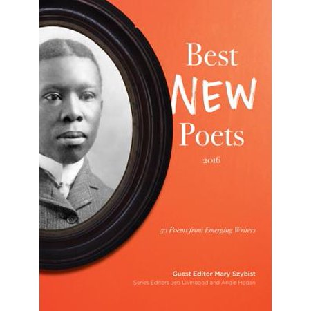 Best New Poets 2016 : 50 Poems from Emerging