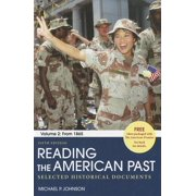 Reading the American Past, Volume 2 : Selected Historical Documents: From 1865