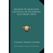 Memoir of Margaret, Countess of Richmond and Derby (1874)